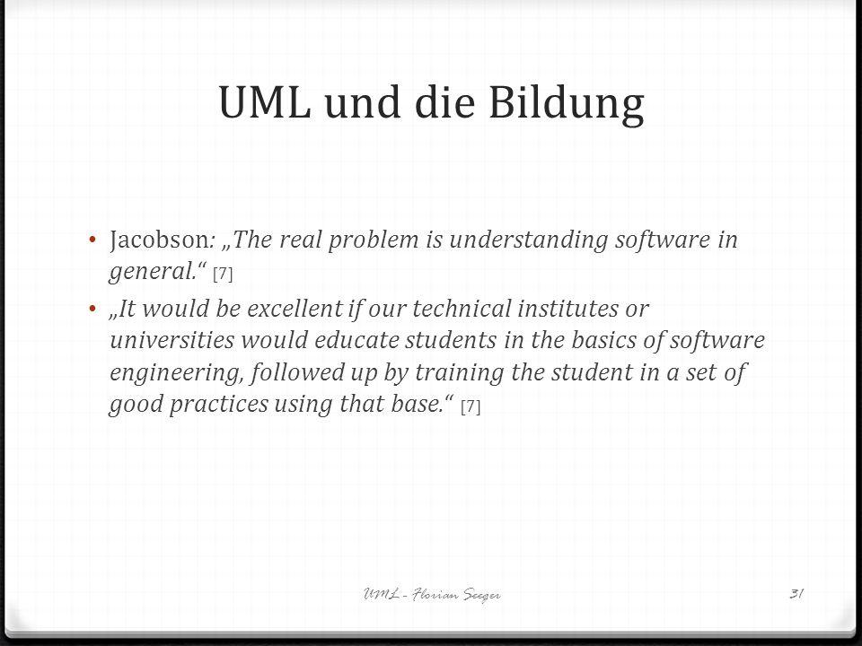 """UML und die BildungJacobson: """"The real problem is understanding software in general. [7]"""